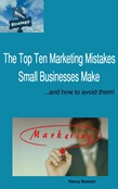 The Top Ten Marketing Mistakes Small Business Make